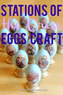 Stations of the Cross Egg Craft